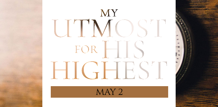 my-utmost-for-HIS-highest-may2