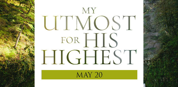 my-utmost-for-HIS-highest-may20