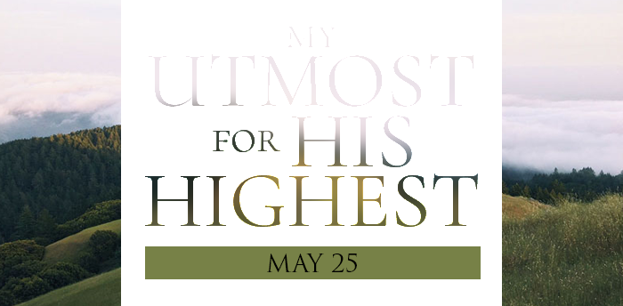 my-utmost-for-HIS-highest-may25