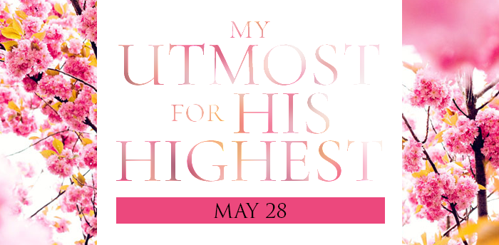 my-utmost-for-HIS-highest-may28