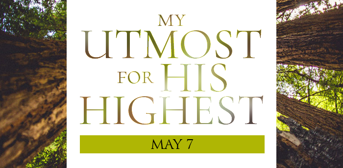 my-utmost-for-HIS-highest-may7