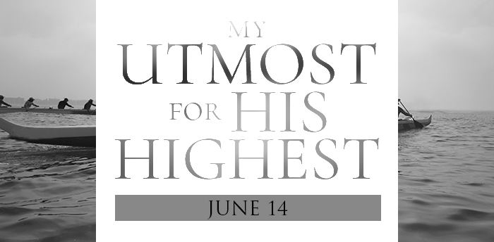 my-utmost-for-HIS-highest-june14