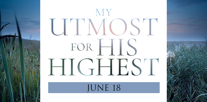 my-utmost-for-HIS-highest-june18