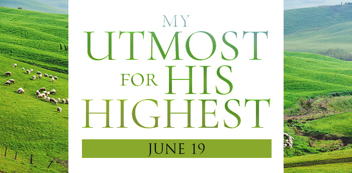 my-utmost-for-HIS-highest-june19
