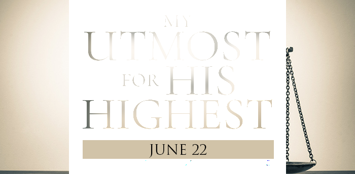my-utmost-for-HIS-highest-june22