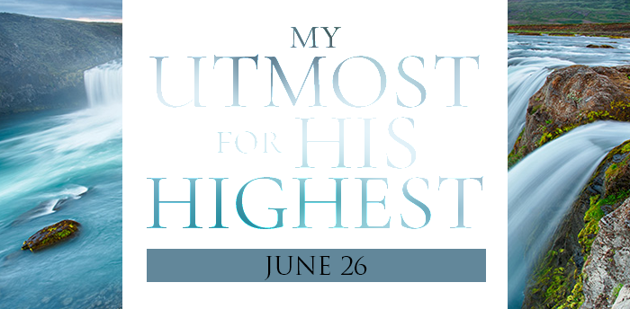 my-utmost-for-HIS-highest-june26
