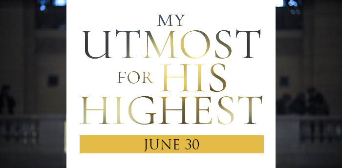 my-utmost-for-HIS-highest-june30