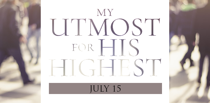 my-utmost-for-HIS-highest-july15