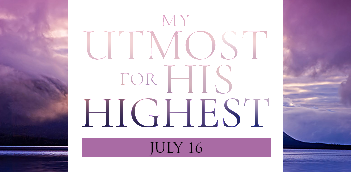 my-utmost-for-HIS-highest-july16
