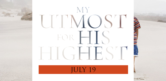 my-utmost-for-HIS-highest-july19