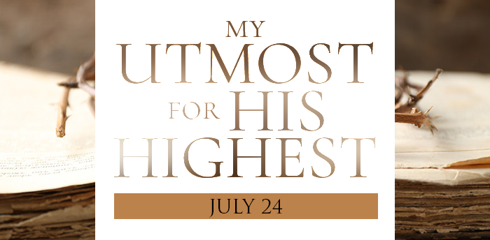 my-utmost-for-HIS-highest-july24