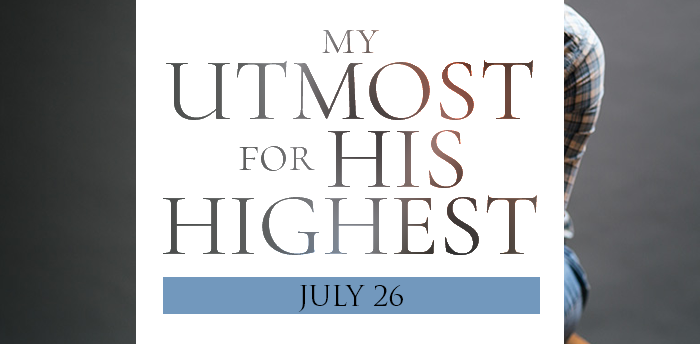 my-utmost-for-HIS-highest-july26