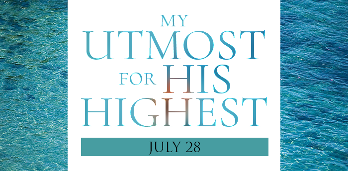 my-utmost-for-HIS-highest-july28