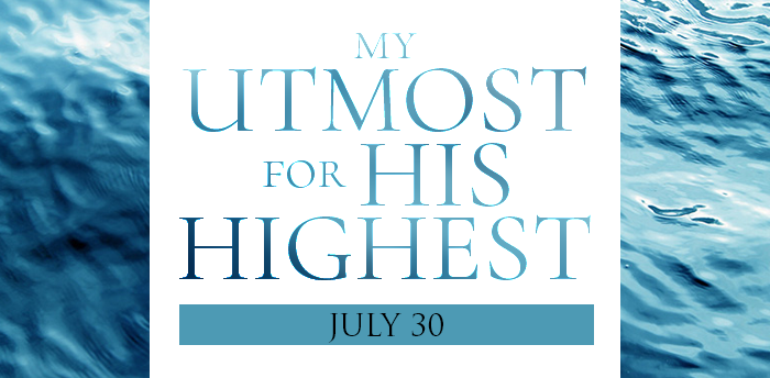my-utmost-for-HIS-highest-july30