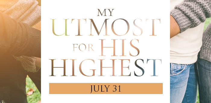 my-utmost-for-HIS-highest-july31