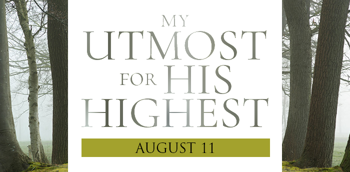 my-utmost-for-HIS-highest-aug11