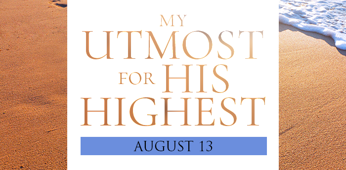 my-utmost-for-HIS-highest-aug13