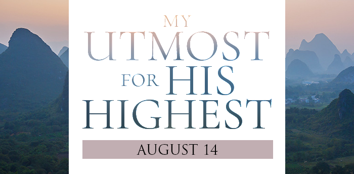my-utmost-for-HIS-highest-aug14