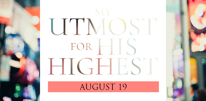 my-utmost-for-HIS-highest-aug19