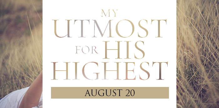my-utmost-for-HIS-highest-aug20