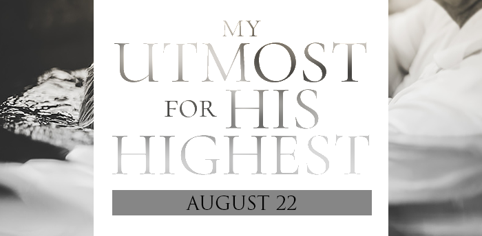 my-utmost-for-HIS-highest-aug22