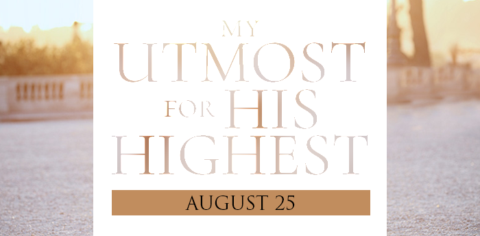 my-utmost-for-HIS-highest-aug25