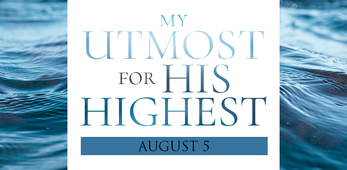 my-utmost-for-HIS-highest-aug5