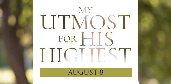 my-utmost-for-HIS-highest-aug8