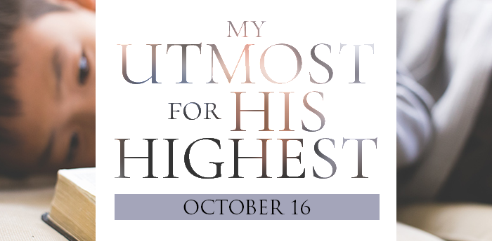 my-utmost-for-HIS-highest-oct16