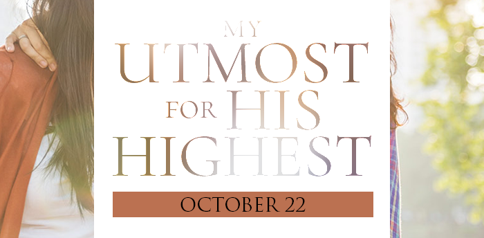 my-utmost-for-HIS-highest-oct22