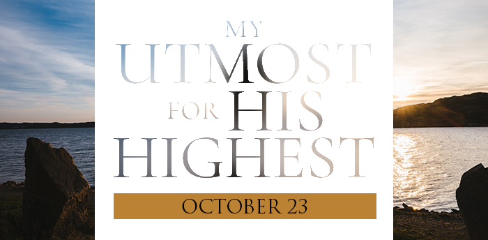 my-utmost-for-HIS-highest-oct23