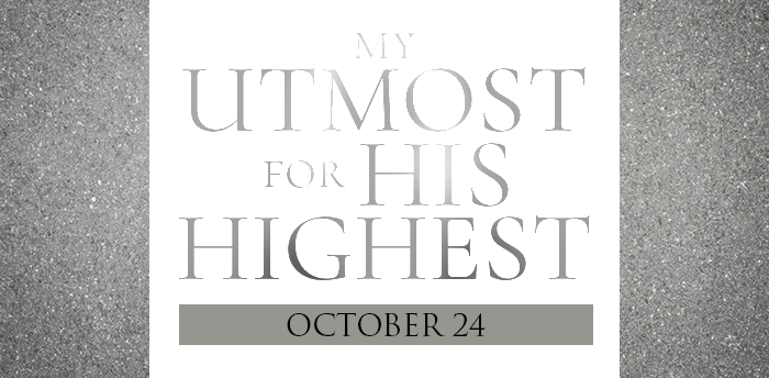 my-utmost-for-HIS-highest-oct24