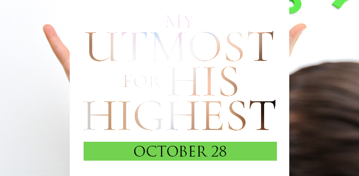 my-utmost-for-HIS-highest-oct28