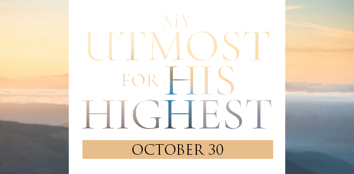 my-utmost-for-HIS-highest-oct30