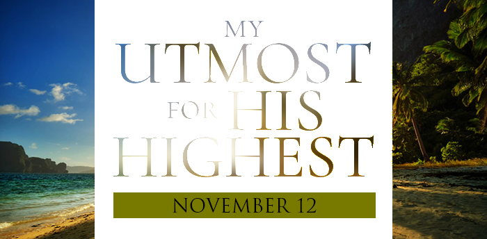 my-utmost-for-HIS-highest-nov12