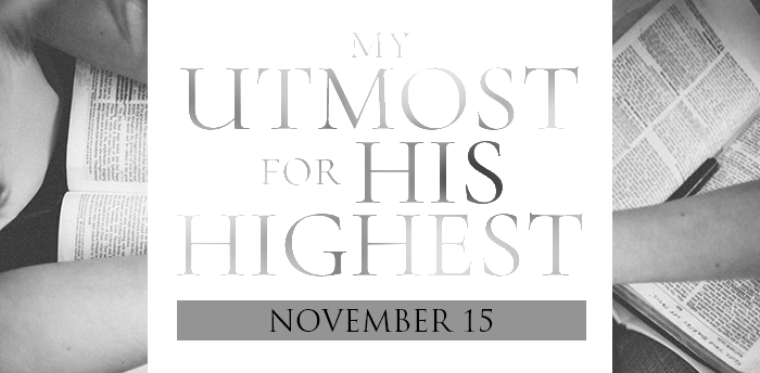 my-utmost-for-HIS-highest-nov15