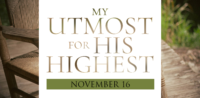 my-utmost-for-HIS-highest-nov16