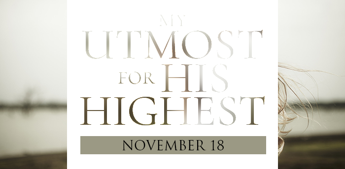 my-utmost-for-HIS-highest-nov18