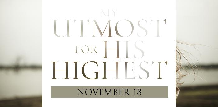 my-utmost-for-HIS-highest-nov18