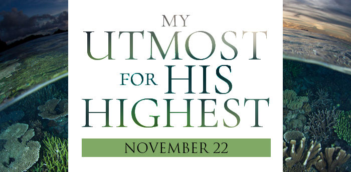my-utmost-for-HIS-highest-nov22