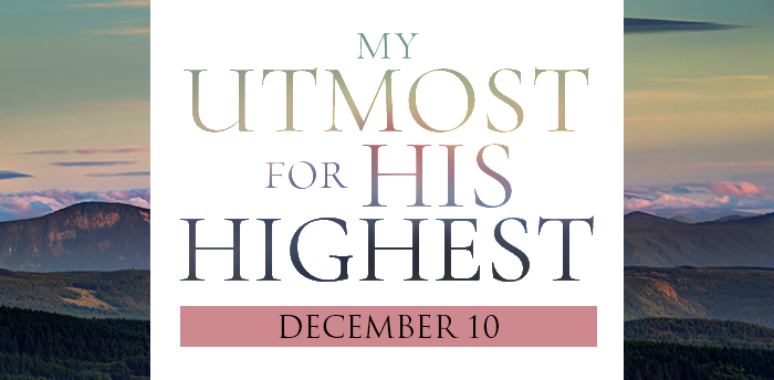 my-utmost-for-HIS-highest-dec10