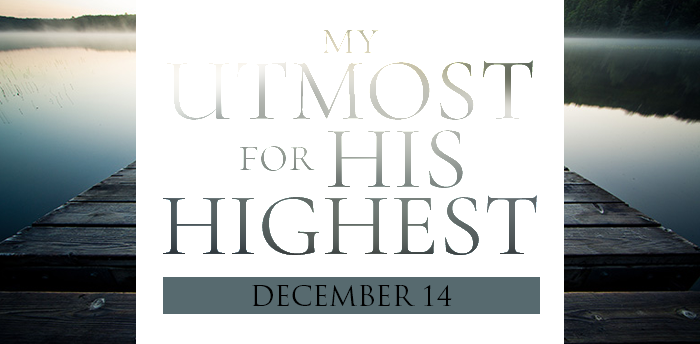 my-utmost-for-HIS-highest-dec14