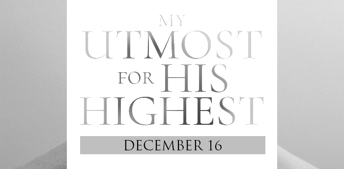 my-utmost-for-HIS-highest-dec16