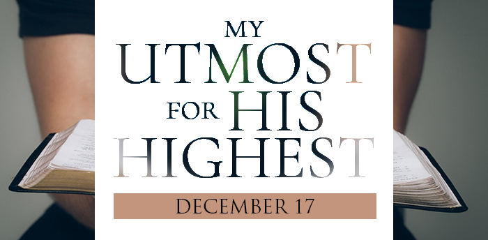 my-utmost-for-HIS-highest-dec17