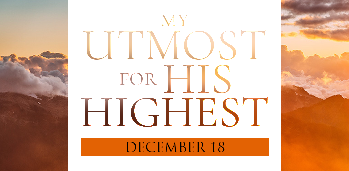 my-utmost-for-HIS-highest-dec18