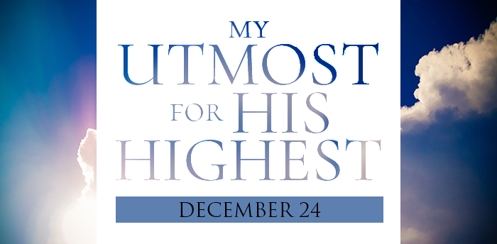 my-utmost-for-HIS-highest-dec24