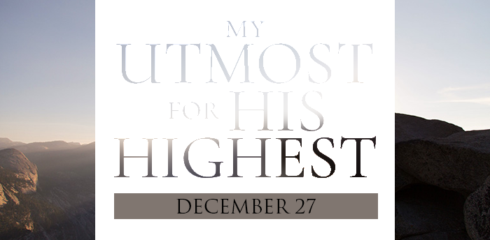 my-utmost-for-HIS-highest-dec27
