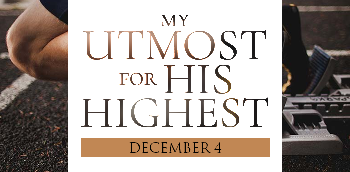 my-utmost-for-HIS-highest-dec4